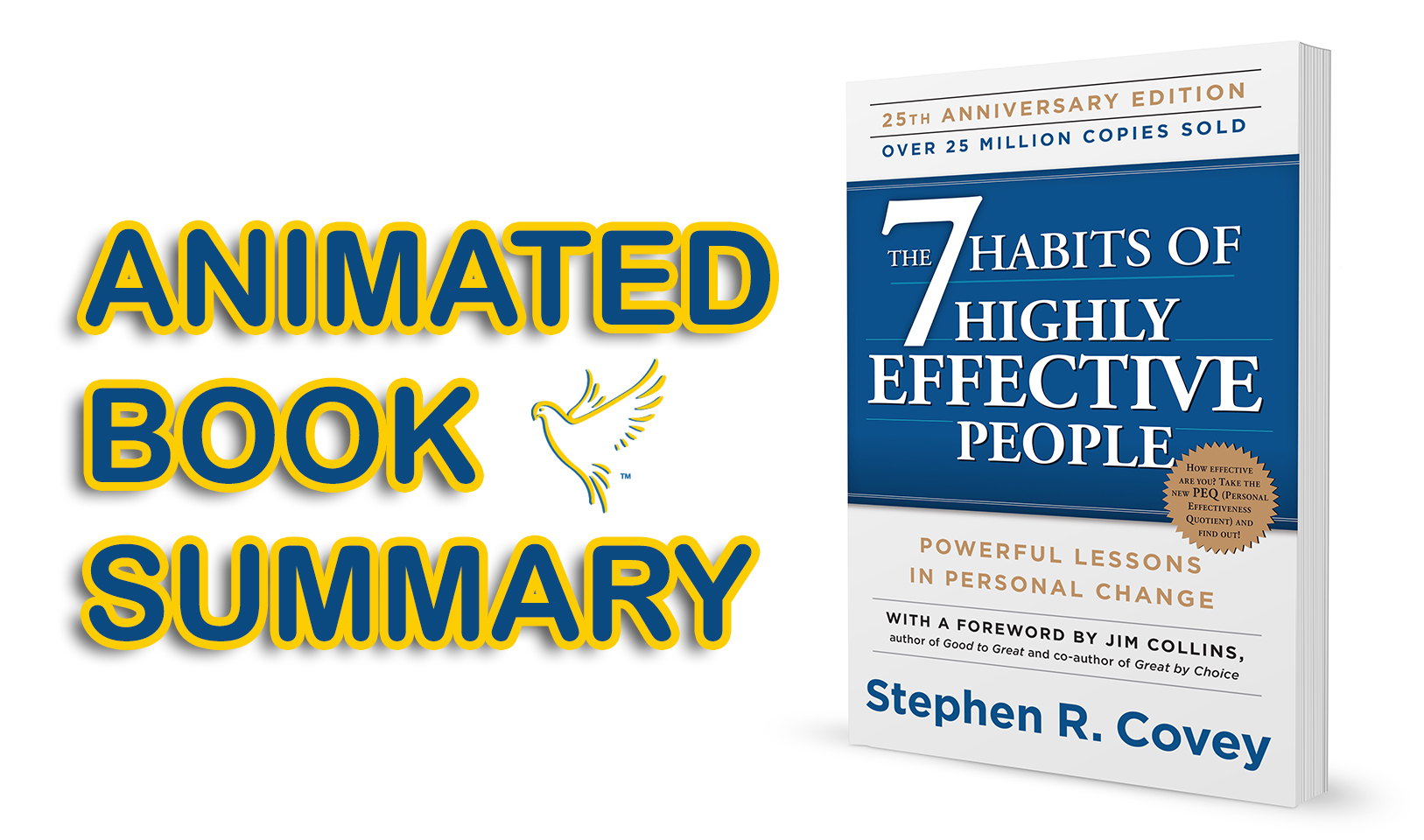 BOOK SUMMARY: 'THE 7 HABITS OF HIGHLY EFFECTIVE PEOPLE' BY STEPHEN COVEY (ANIMATED VIDEO)