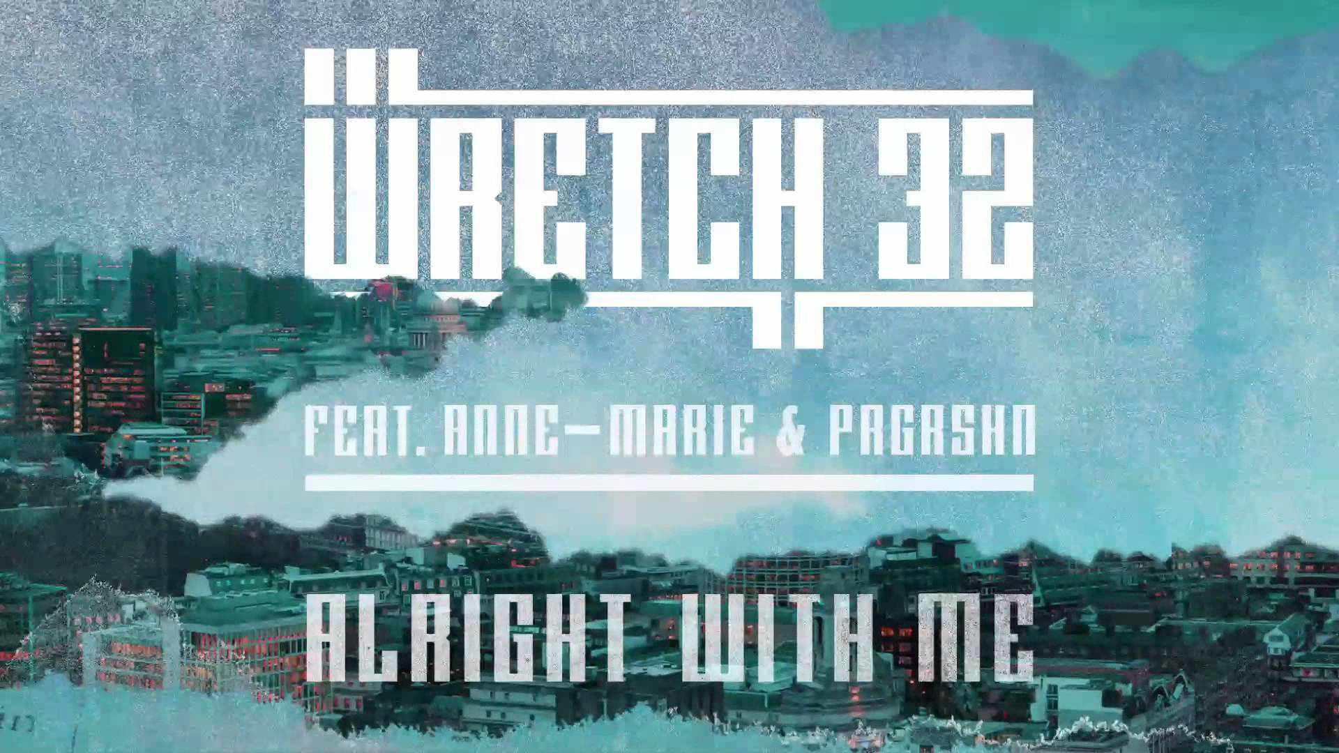 "WATCH: WRETCH 32'S INSPIRATIONAL NEW MUSIC VIDEO FOR ""ALRIGHT WITH ME"""