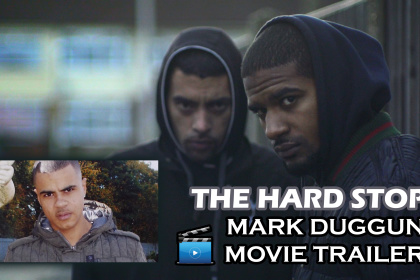 "SO POWERFUL! WATCH THE TRAILER FOR ""HARD STOP"" - THE STORY BEHIND MARK DUGGAN'S DEATH & LEGACY!"