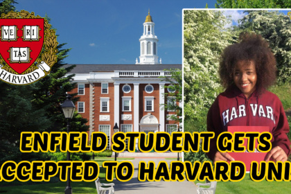 SIXTH FORM Student From ENFIELD Secures Place At HARVARD University!