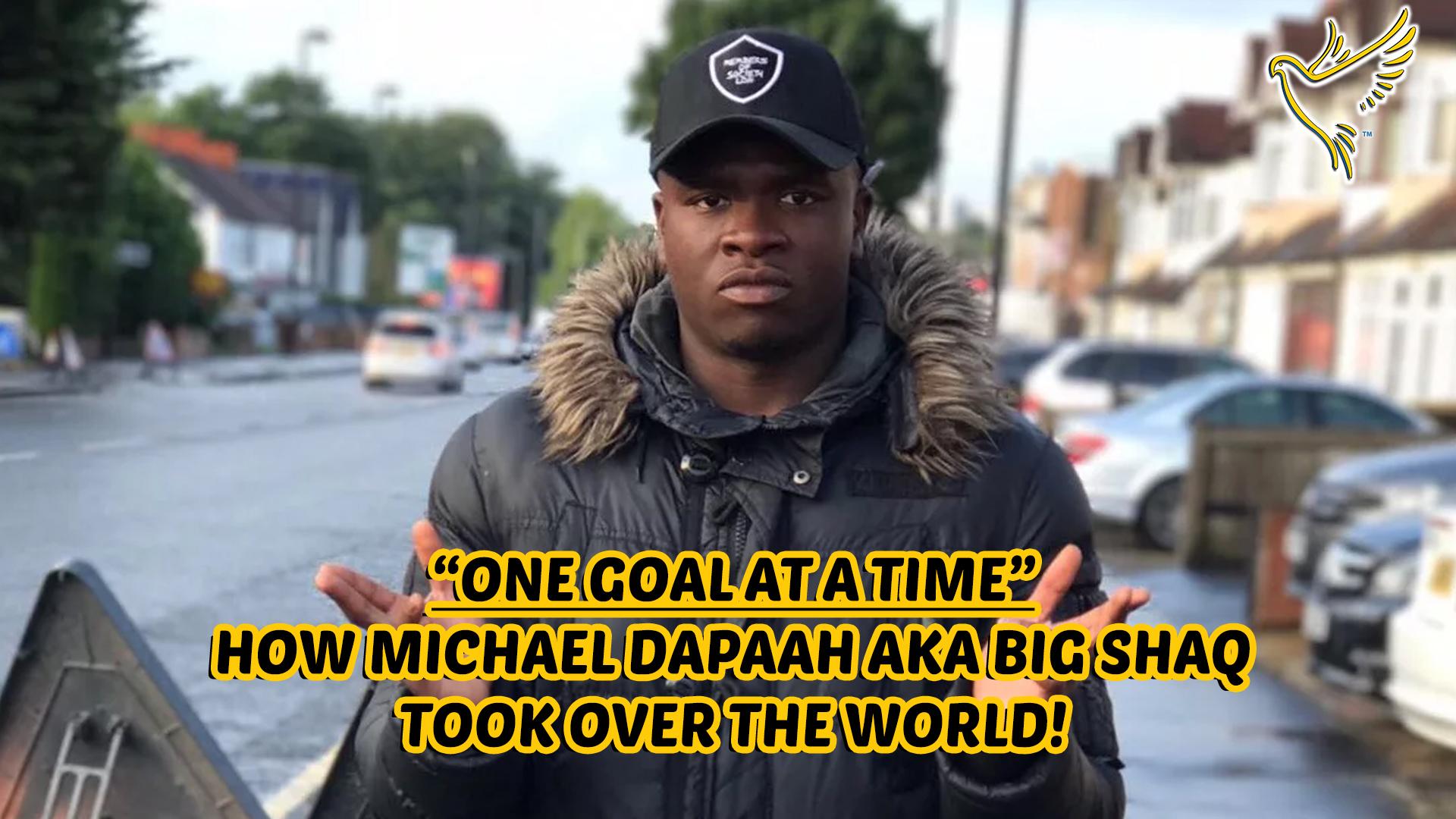 MICHAEL DAPAAH aka ROAD MAN SHAQ Shares His Amazing Journey To Success!
