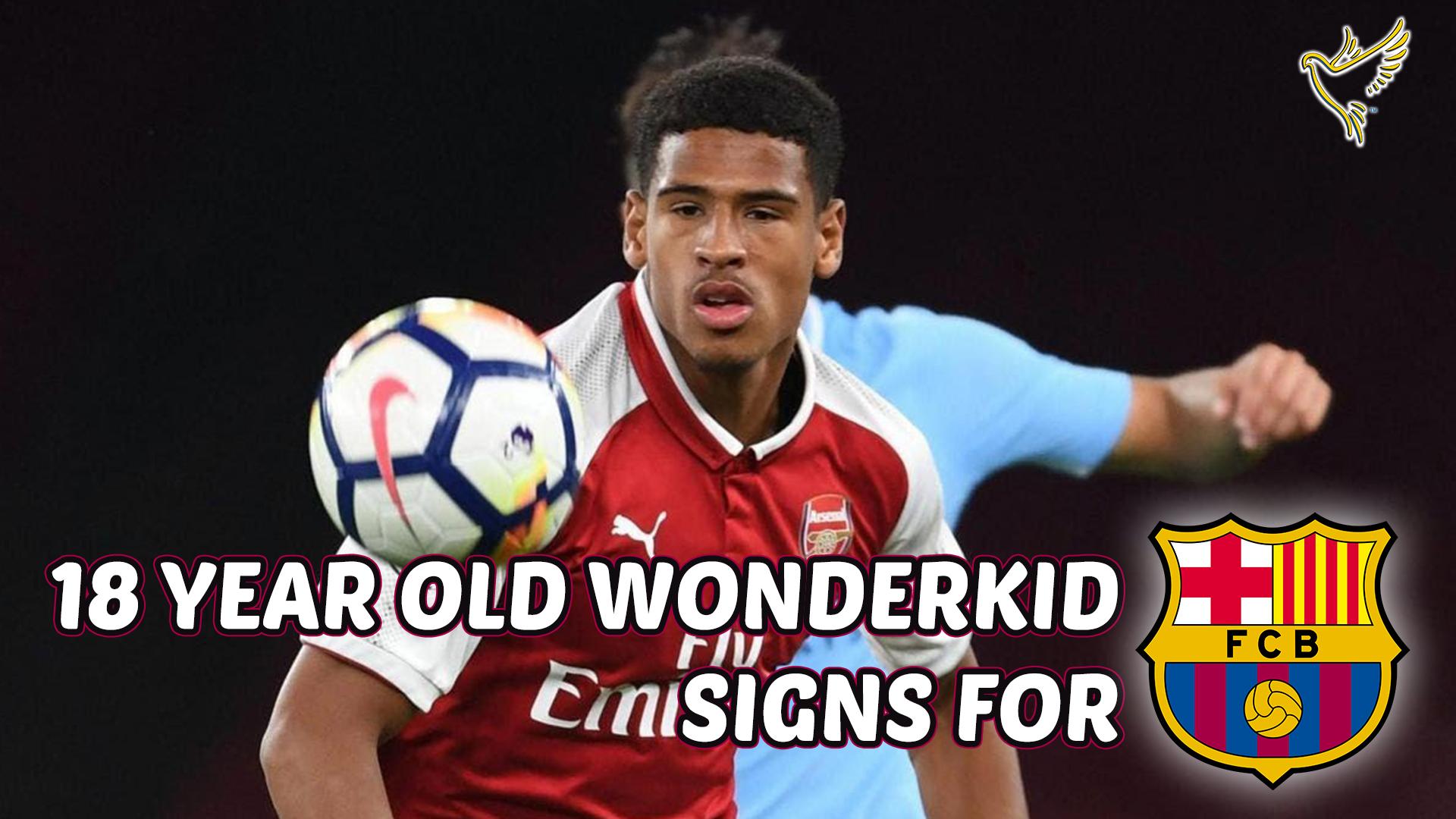 18 Year Old Arsenal Wonderkid 'MARCUS MCGUANE' Signs For BARCELONA FC!!